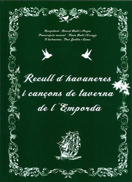Llibre recull havaneres i cançons de taverna de lempordà